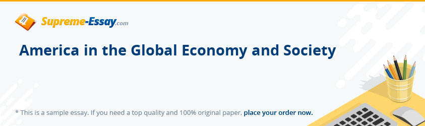 America in the Global Economy and Society