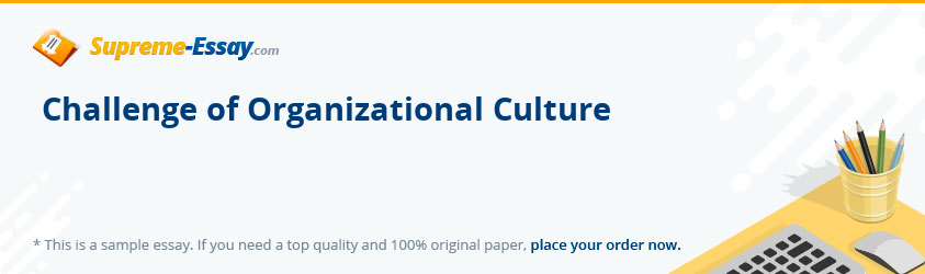 Challenge of Organizational Culture