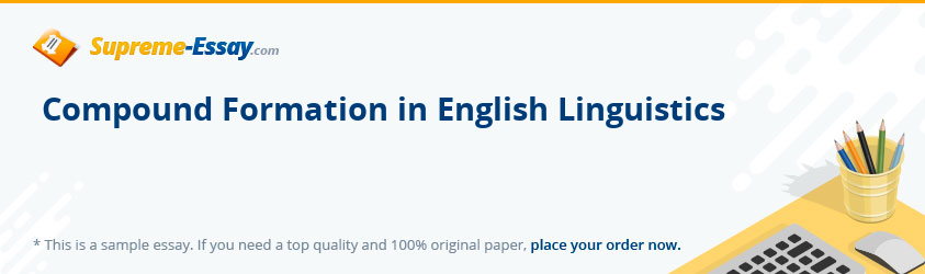 Compound Formation in English Linguistics