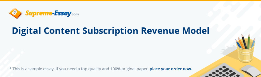 Digital Content Subscription Revenue Model
