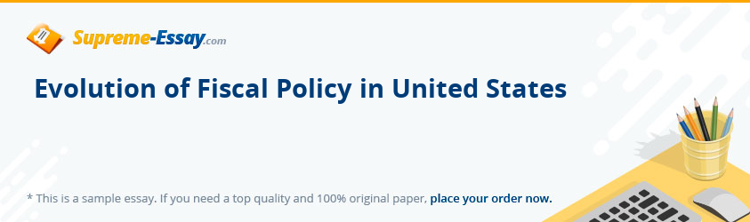 Evolution of Fiscal Policy in United States
