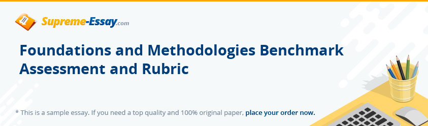 Foundations and Methodologies Benchmark Assessment and Rubric