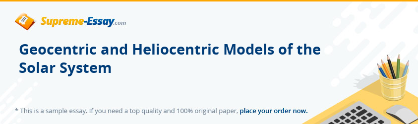 Geocentric and Heliocentric Models of the Solar System