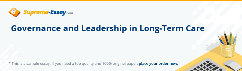 Governance and Leadership in Long-Term Care
