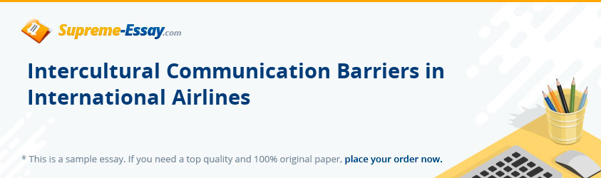 Intercultural Communication Barriers in International Airlines