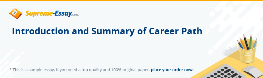 Introduction and Summary of Career Path