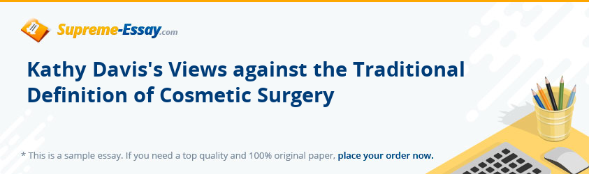 Kathy Davis's Views against the Traditional Definition of Cosmetic Surgery