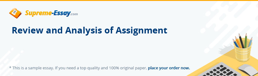 Review and Analysis of Assignment