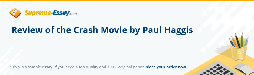 Review of the Crash Movie by Paul Haggis