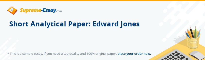 Short Analytical Paper: Edward Jones