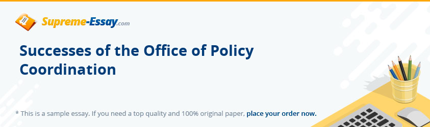 Successes of the Office of Policy Coordination