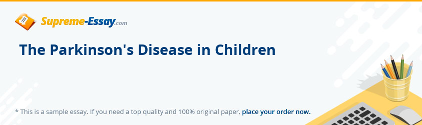 The Parkinson's Disease in Children