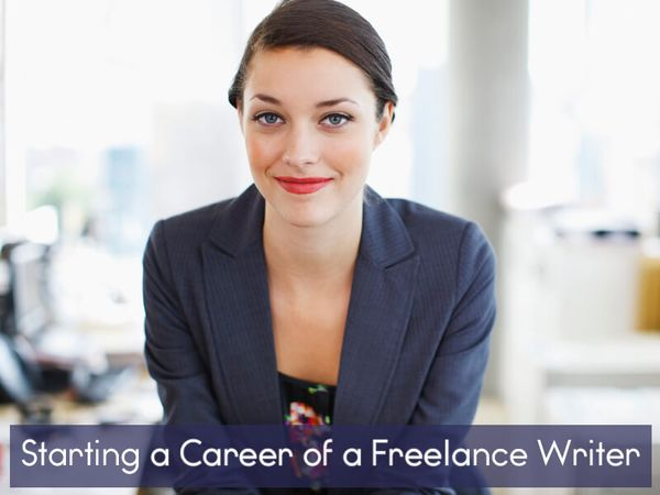 Starting a Career of a Freelance Writer