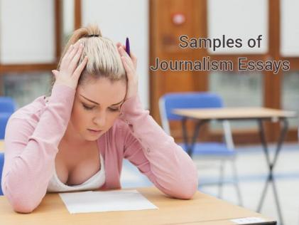Samples of Journalism Essays